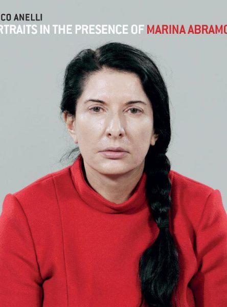 """Marco Anelli: Portraits in the Presence of Marina Abramovic """