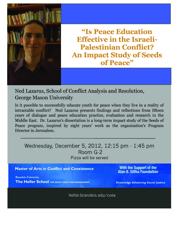 Ned Lazarus presents findings and reflections from 15 years of dialogue and peace education practice, evaluation and research in the Middle East.